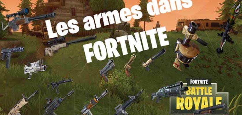 Les armes dans Fortnite